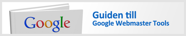 Guiden till Google Webmaster Tools