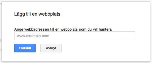 Lägg till din webbplats i Google Webmaster Tools