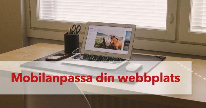Mobilanpassa din webbplats