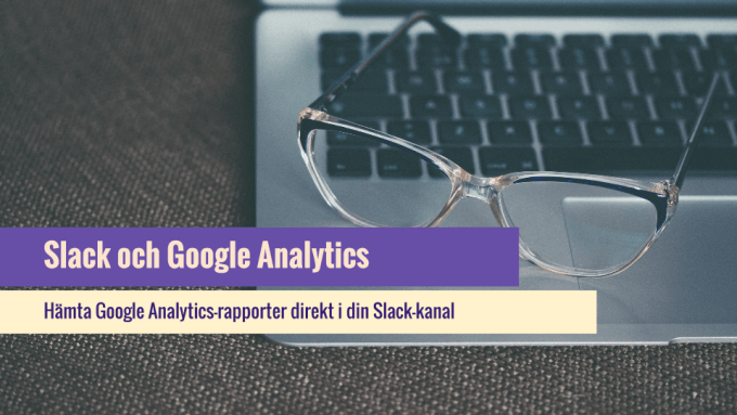 Slack med Google Analytics