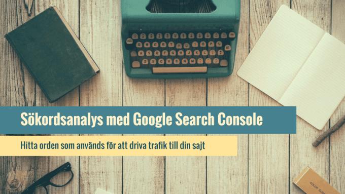 Så här gör du en sökordsanalys med Search Console